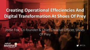 creating-operational-efficiencies-and-digital-transformation-at-shoes-of-prey-1-638